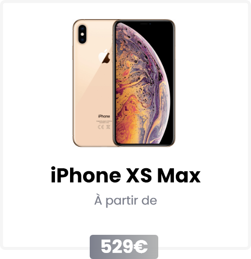 iphone XS Max reconditionné apple