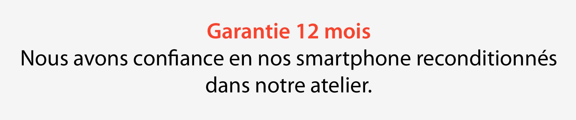 garantie 12 mois smartphone recondtionné
