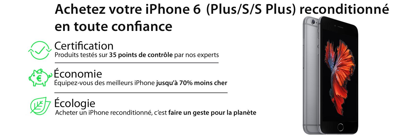 iphone 6 recondtionné iphone 6S reconditionné