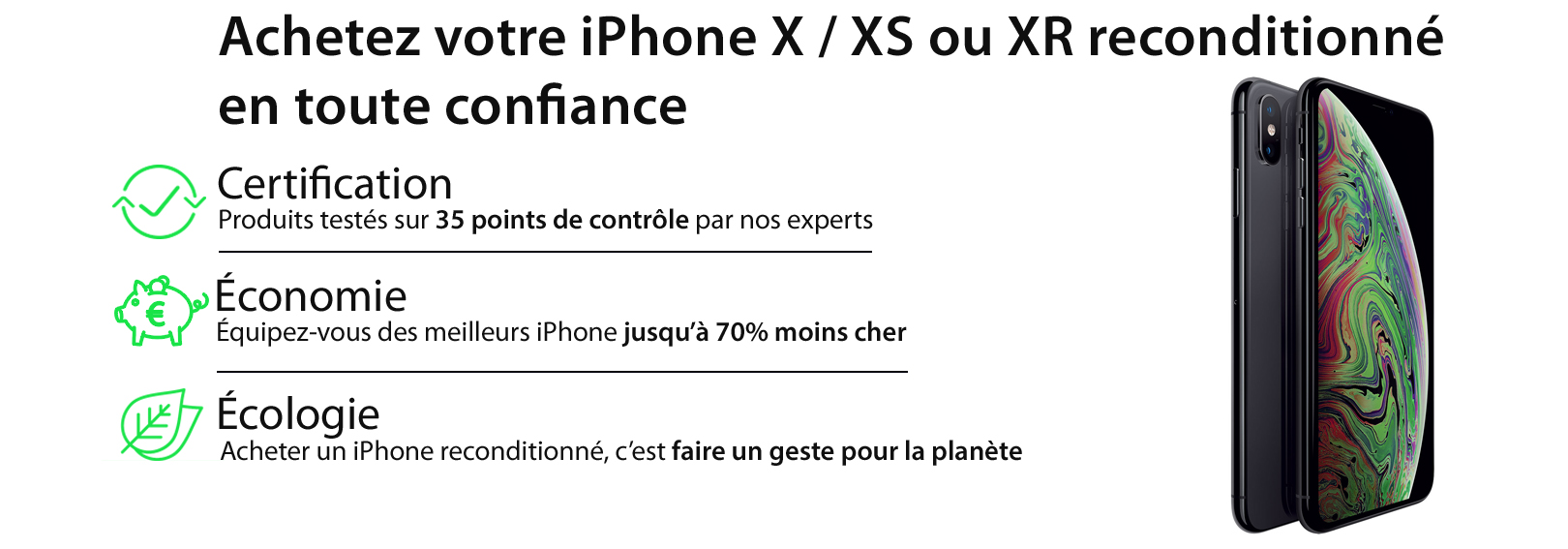 iphone X reconditionné & iphone XS reconditionné