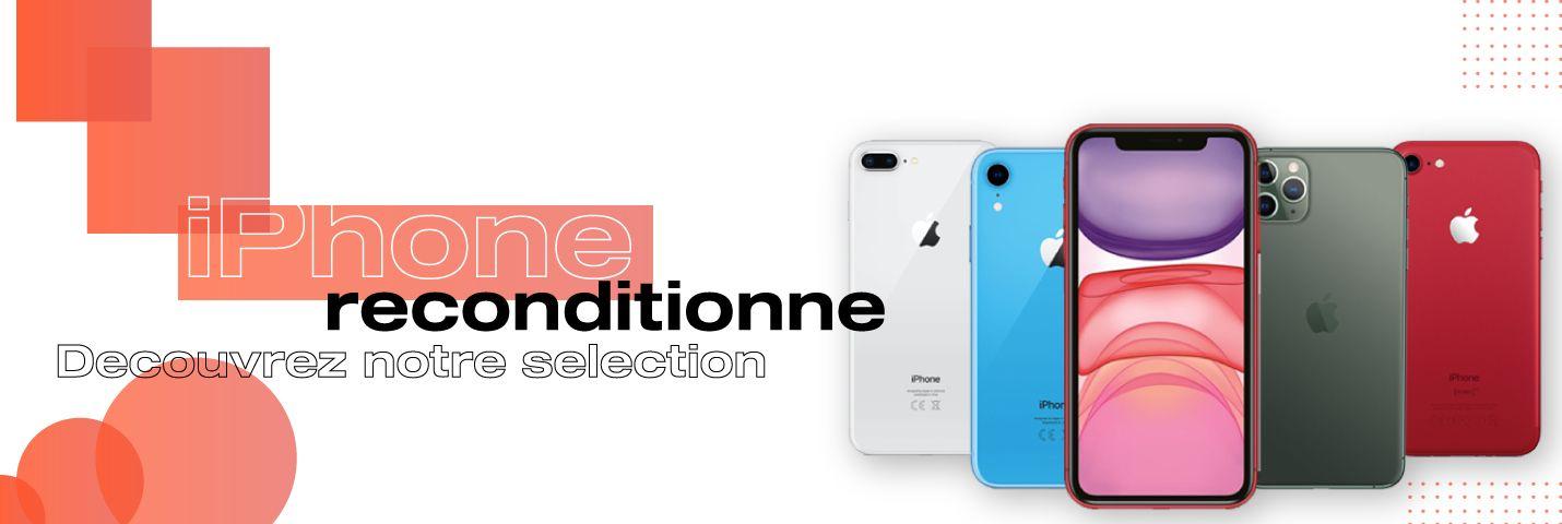 Trouvez votre iPhone reconditionné au meilleur prix
